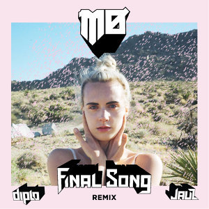 Final Song - Diplo & Jauz Remix