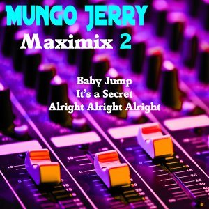 Maximix 2: Baby Jump / It's a Secret / Alright Alright Alright