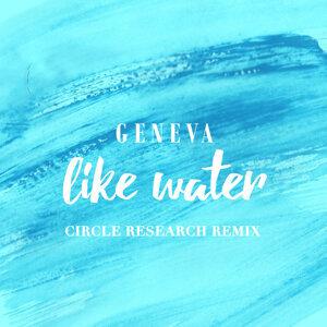 Like Water - Circle Research Remix