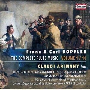 Franz & Karl Doppler: The Complete Flute Music, Vol. 1