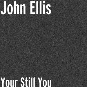 Your Still You