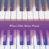 當古典鋼琴遇上電影 : When Film Meets Piano