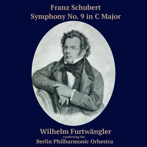 "Schubert: Symphony No. 9 - ""Great"""