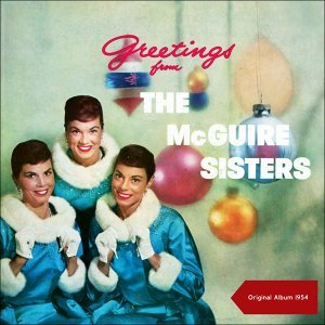 Greetings From The McGuire Sisters - Original Album 1954