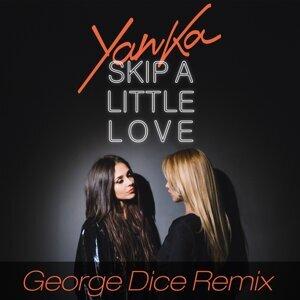 Skip a Little Love - George Dice Remix
