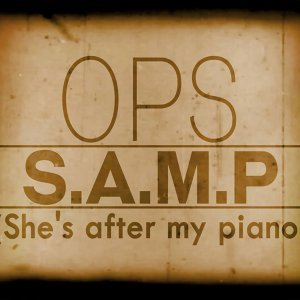 Samp - She's After My Piano