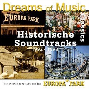 Dreams of Music Classics - Historische Soundtracks aus dem Europa-Park (1992 - 1998)