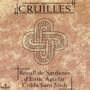 Cruïlles. Recull de Sardanes d'Enric Aguilar