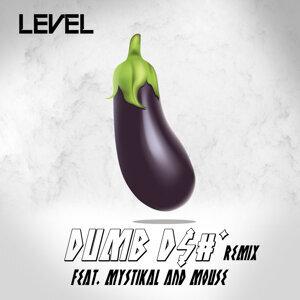 Dumb Dick Remix (feat. Mystikal & Mouse On Tha Track)