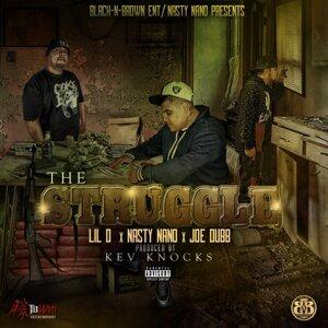 The Struggle (feat. Nasty Nano & Joe Dubb)