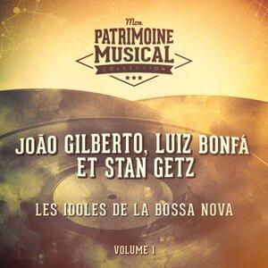 Les idoles de la bossa nova : João Gilberto et Stan Getz, Vol. 1