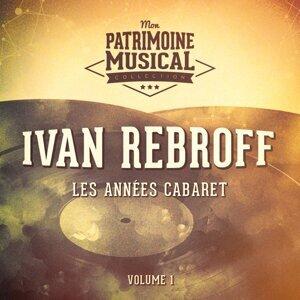 Les années cabaret : Ivan Rebroff, Vol. 1