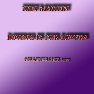 Loving Is For Lovers - Millenium Mix