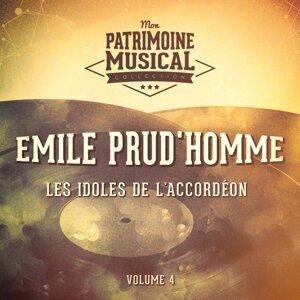Les idoles de l'accordéon : Emile Prud'homme, Vol. 4