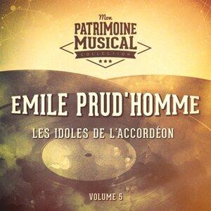 Les idoles de l'accordéon : Emile Prud'homme, Vol. 5