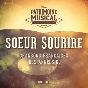 Chansons françaises des années 60 : Soeur Sourire, Vol. 1