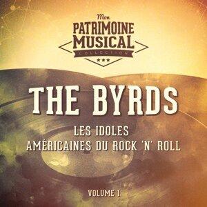 Les idoles américaines du rock 'n' roll : The Byrds, Vol. 1