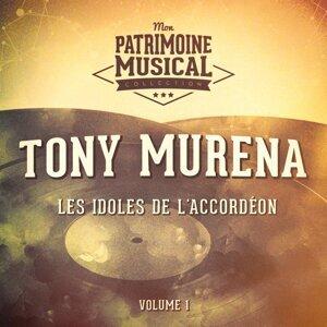 Les idoles de l'accordéon : Tony Murena, Vol. 1