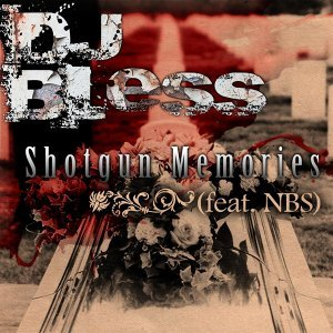 Shotgun Memories (feat. DJ Bless)