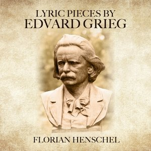Lyric Pieces by Edvard Grieg