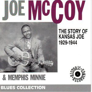 The Story of Kansas Joe 1929-1944 - Blues Collection Historic Recordings