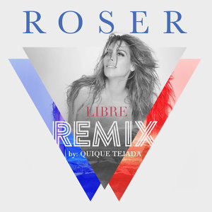 Libre (Remix By Quique Tejada)