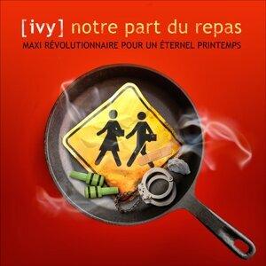 Notre part du repas - Maxi révolutionnaire pour un éternel printemps