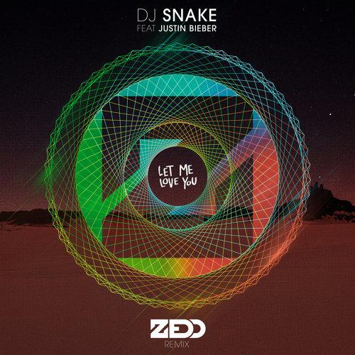 Let Me Love You - Zedd Remix