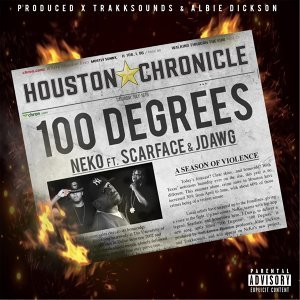 100 Degrees (feat. Scarface & J-Dawg)