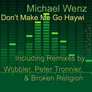 Don't Make Me Go Haywi