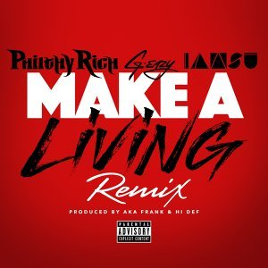 Make a Living (Remix) [feat. G-Eazy & Iamsu!]