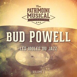 Les idoles du Jazz : Bud Powell, Vol. 1