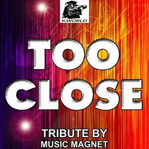 Too Close - Tribute to Alex Clare