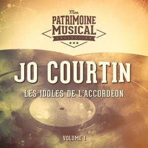 Les idoles de l'accordéon : Jo Courtin, Vol. 1