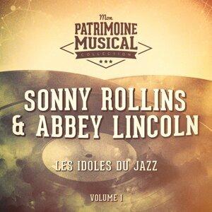 Les idoles du Jazz : Abbey Lincoln et Sonny Rollins, Vol. 1