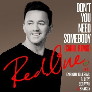Don't You Need Somebody (feat. Enrique Iglesias, R. City, Serayah & Shaggy) - Cahill Remix