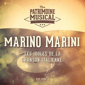 Les idoles de la chanson italienne : Marino Marini, Vol. 1
