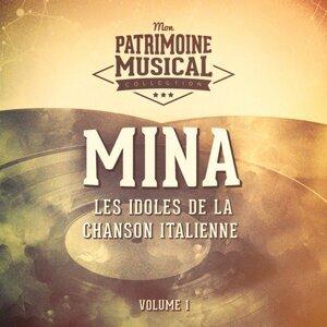 Les idoles de la chanson italienne : Mina, Vol. 1