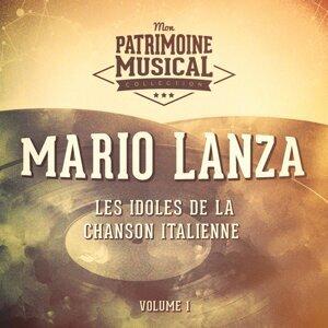 Les idoles de la chanson italienne : Mario Lanza, Vol. 1