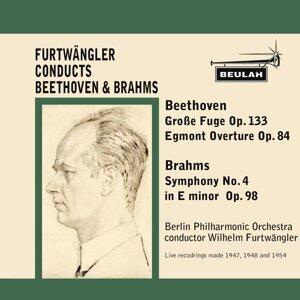 Beethoven: Grosse Fuge, Op. 133 & Egmont Overture, Op. 84 - Brahms: Symphony No. 4 in E Minor, Op. 9
