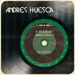 El Inolvidable Andres Huesca 20 Exitos