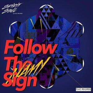 Follow The Sign (Follow The Sign)