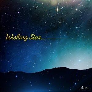 Wishing Star... (Wishing Star...)