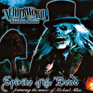 Netherworld Haunted House: Spirits of the Dead