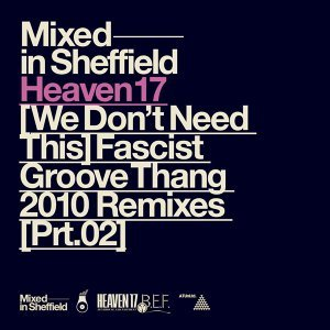 (We Don't Need This) Fascist Groove Thang [2010 Remixes, Pt. 2]