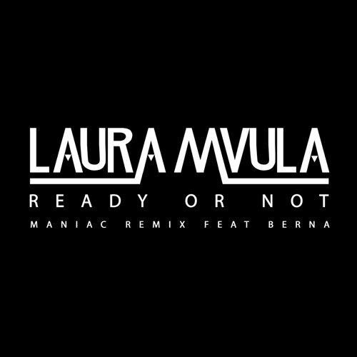 Ready or Not - Maniac Remix