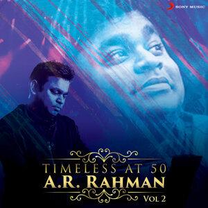 Timeless at 50 : A.R. Rahman, Vol. 2