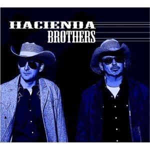 Hacienda Brothers