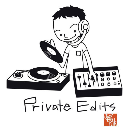 PRIVATE EDITS