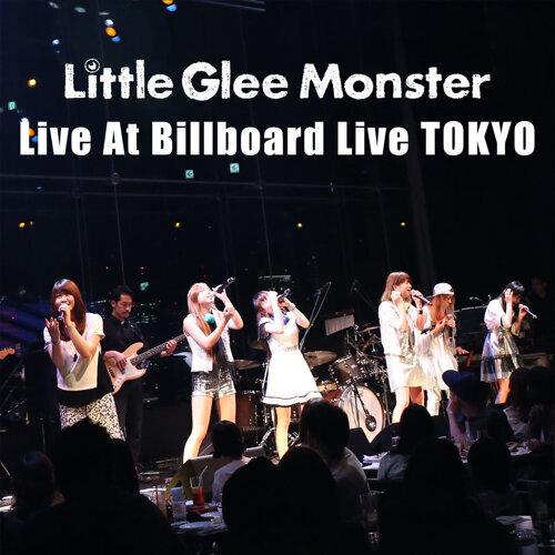Little Glee Monster Live At Billboard Live TOKYO